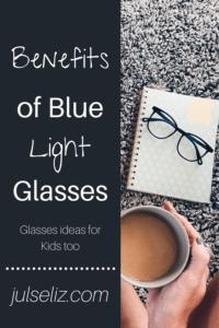 Benefits of blue light glasses pin