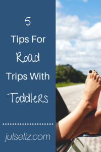 tips for road trips with toddlers pin