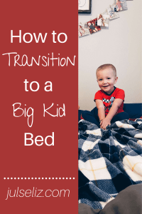 transition to big kid bed pin